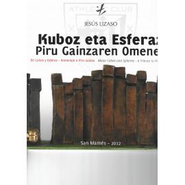 JESUS LIZASO. DE CUBOS Y ESFERAS- HOMENAJE A PIRU GAINZA