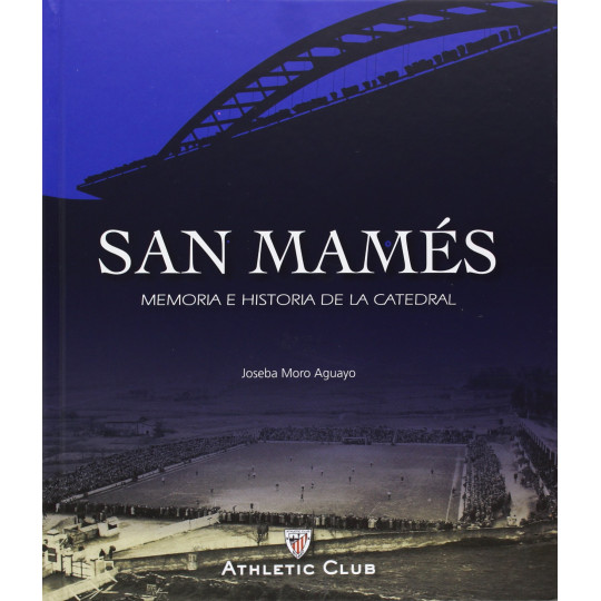 LIBRO SAN MAMES, MEMORIA E HISTORIA DE LA CATEDRAL