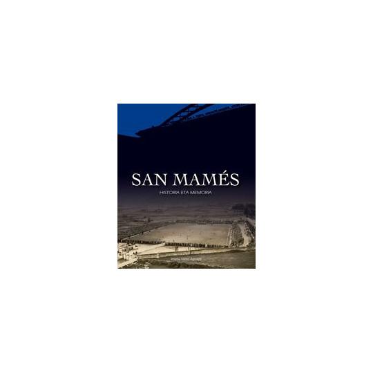 BOOK SAN MAMES, HISTORIA ETA MEMORIA